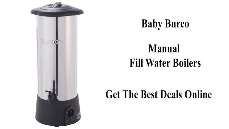 Baby Burco Manual Fill Water Boilers